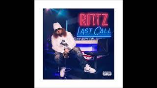 Rittz - Last Call (Full Album)