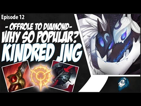 WHY IS KINDRED JUNGLE SO POPULAR?  OffRole to Diamond  Ep 12  League of Legends