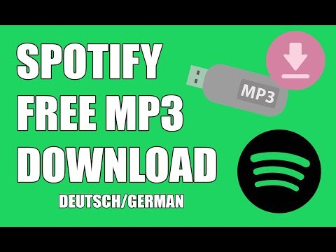 TUTORIAL: SPOTIFY MP3 DOWNLOAD KOSTENLOS (Kein YT-DL!)