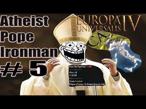 Eu4 Atheist Pope: Atheist Jihad! Part 5
