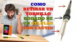 Video COMO RETIRAR TORNILLO RODADO DE CELULAR (FACIL) download MP3, 3GP, MP4, WEBM, AVI, FLV Juli 2018