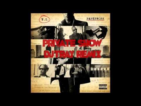 Private Show (DjTray Remix)