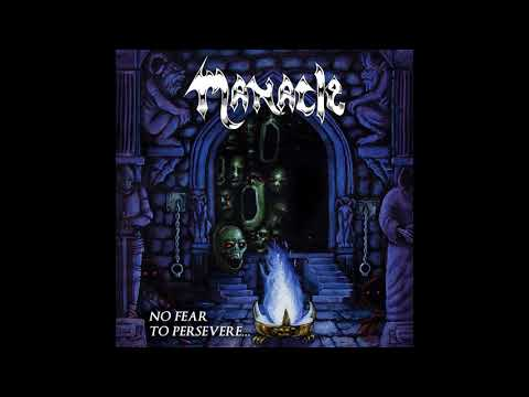 Manacle - No Fear To Persevere (2018)