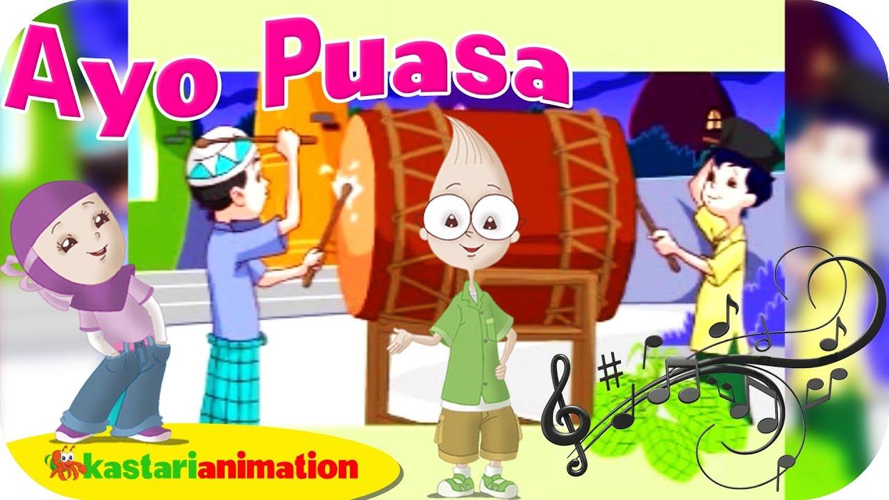 Lagu Anak Indonesia Ayo Puasa Kastari Animation Official YouTube