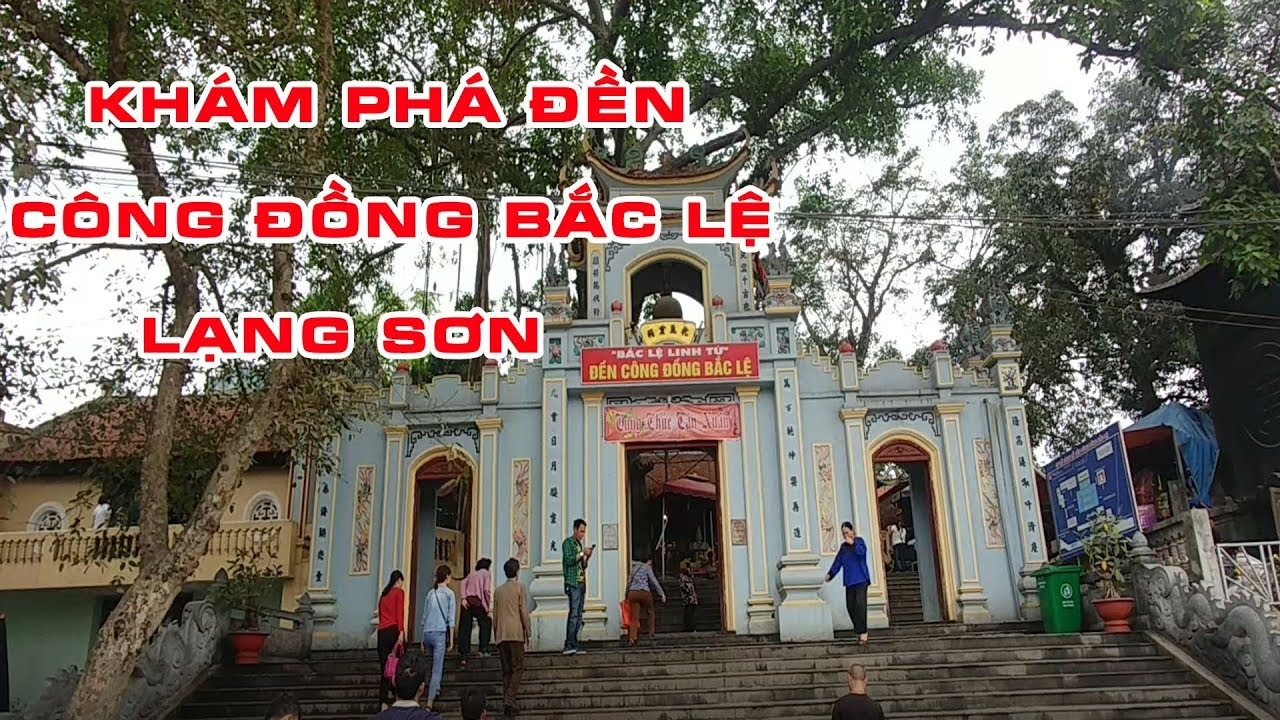 ĐỀN CÔNG ĐỒNG BẮC LỆ LẠNG SƠN Vietnam Discovery Travel  Thai Lạng Sơn