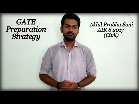 GATE Preparation Strategy by AIR 8 (Civil-2017)