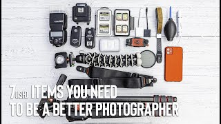 7 Things you need for better photography