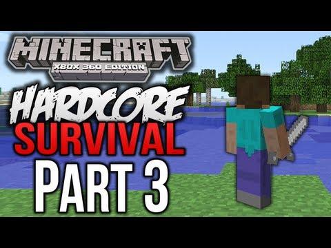 "Minecraft (Xbox 360) - ""Hardcore Survival"" - Part 3 - CREEPERS BE CREEPIN'"