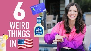 6 WEIRD THINGS IN AMERICA 🇺🇸