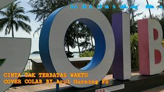Download Lagu Cinta Tak Terbatas Waktu. Cover By Arul Gurning/Farel Sinaga mp3