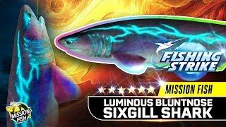 【釣魚大亨 Fishing Strike】NEW MISSION Fish Luminous Bluntnose Sixgill shark Club Tour