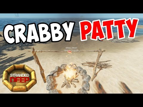 Stranded Deep - Cooking Crabby Patties!! - S3E04 - Let's Play Stranded Deep Gameplay