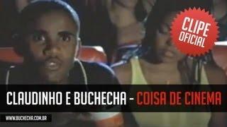 Claudinho e Buchecha - Coisa De Cinema (Clipe Oficial)