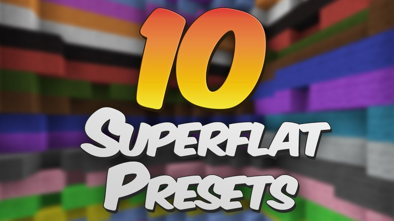 10 awesome superflat presets for minecraft 146 147 youtube gumiabroncs Images