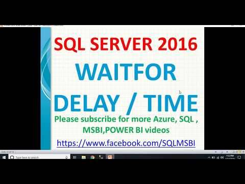 Waitfor Delay In Sql Server | SQL Waitfor Delay| Sql 2016 Waitfor Time