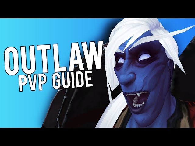 Видео: Outlaw Rogue Basic PvP Guide for BFA 8 0 1
