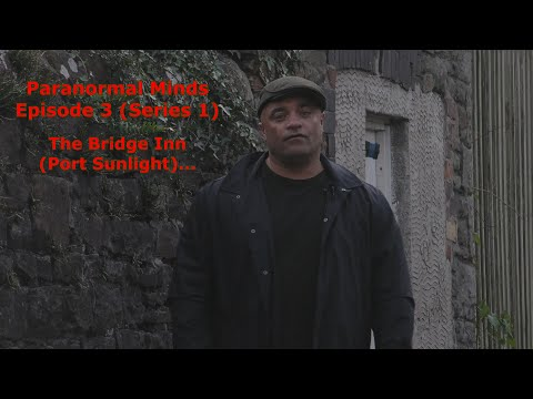 Paranormal Minds - Episode 3 The Bridge In Merseyside UK