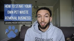 How to Start Your Own Pet Waste Removal Business I Learn From My Mistakes!