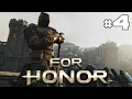 For Honor - Let's Play #4 [FR]