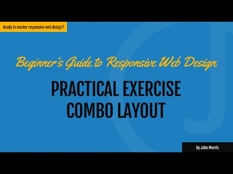 Practical Exercise: Building a Combo Layout Responsive Website Template