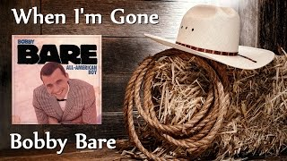 Watch Bobby Bare When Im Gone video