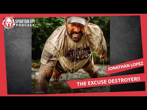 SpartanUp Podcast Episode #217 w/ Jonathan Lopez