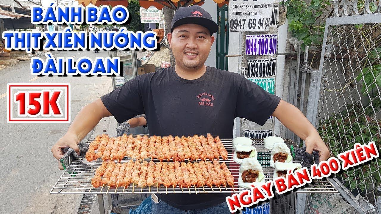 Phát Hiện BÁNH BAO THỊT XIÊN NƯỚNG 15K Phong Cách Đài Loan Ngày Bán 400 Xiên Ở Hóc Môn | PM FOOD