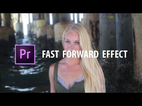 Premiere Pro: Fast Forward Effect