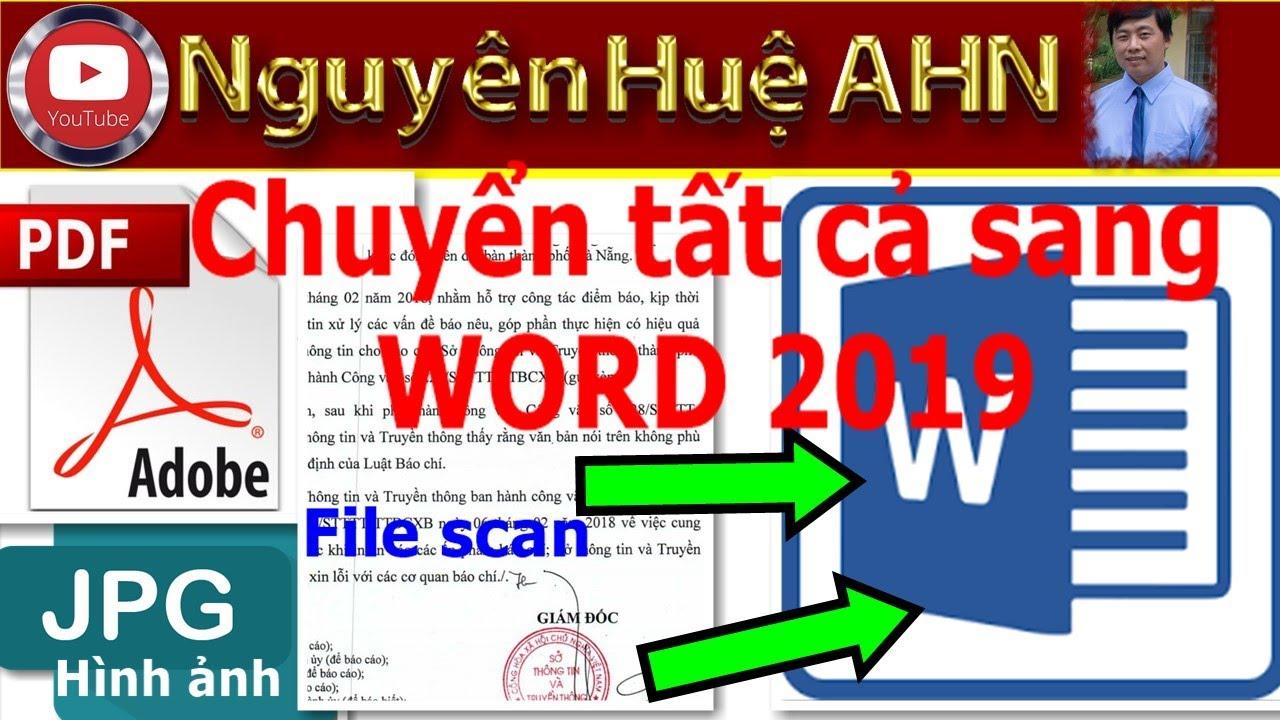 ✪ Chuyển PDF, Ảnh, file Scan sang file WORD tốt nhất 2019 – phần mềm Abbyy FineReader