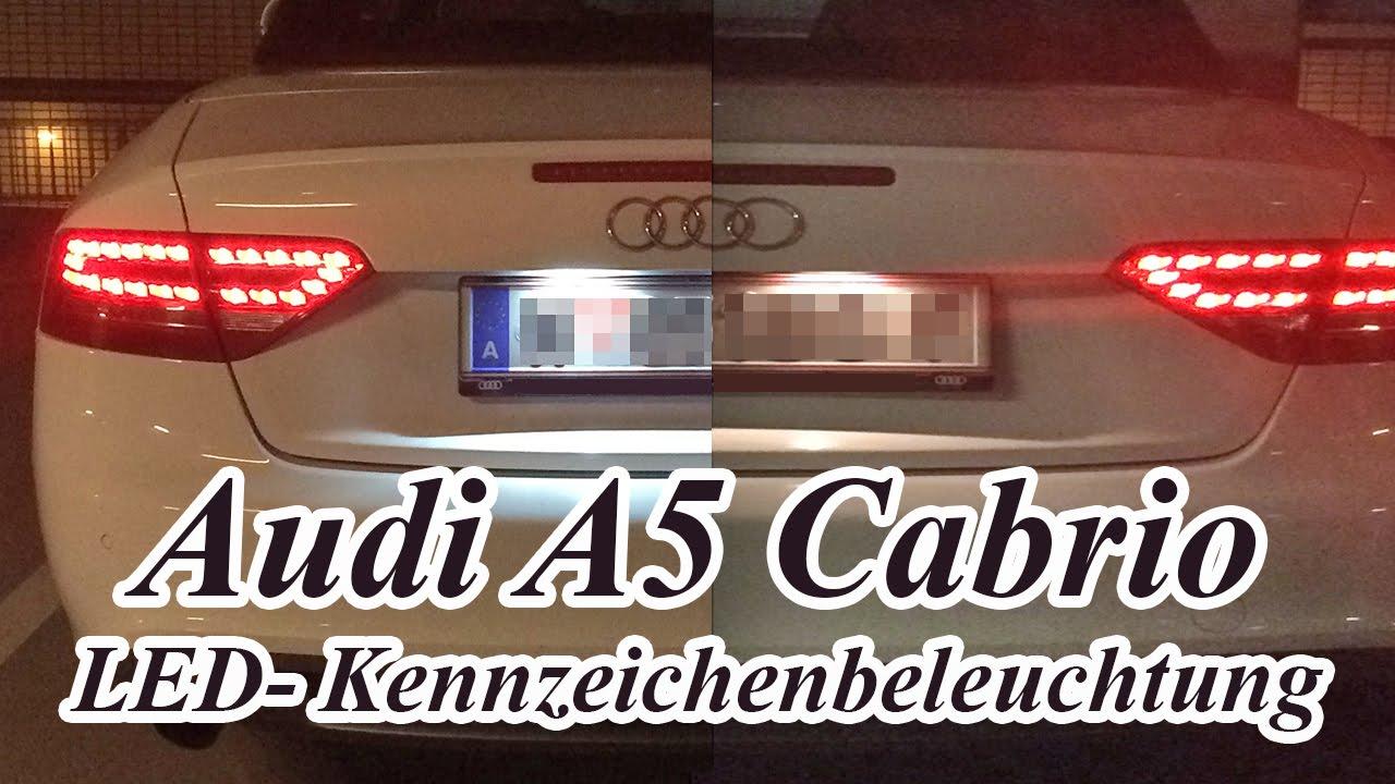audi a5 cabrio led-kennzeichenbeleuchtung - youtube