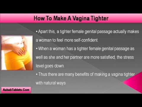 How To Make A Vagina Tighter With Natural Ways