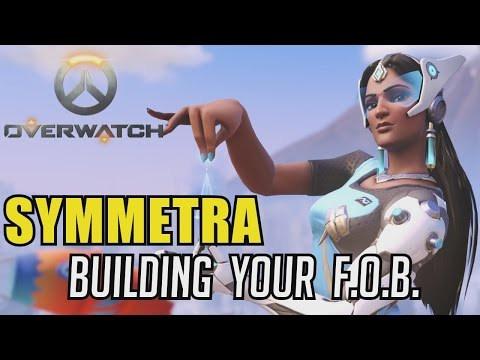 Overwatch - Building Your Forward Operating Base (Symmetra Gameplay Livestream)