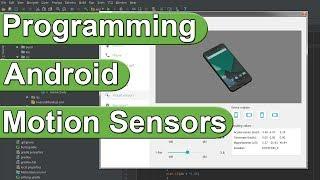Programming Android Motion Sensors
