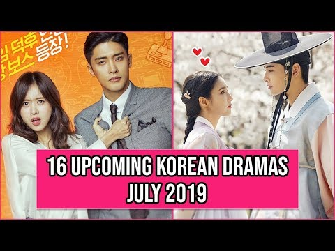 16 Upcoming Korean Dramas Release In July 2019