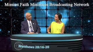 Mission Faith Ministries Internet Broadcasting Network_ Episode 01