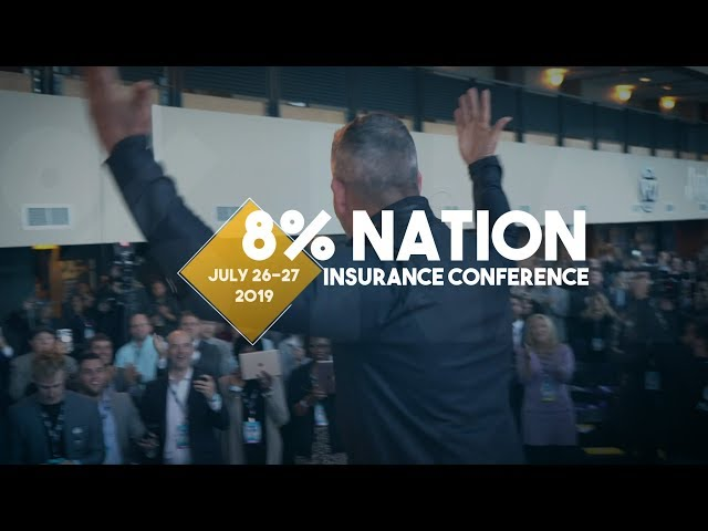 8% Nation Insurance Conference 2019 || Dallas, Texas