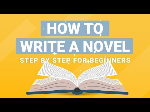 How To Write A Novel: Step By Step Novel Writing Tips & Best Practices