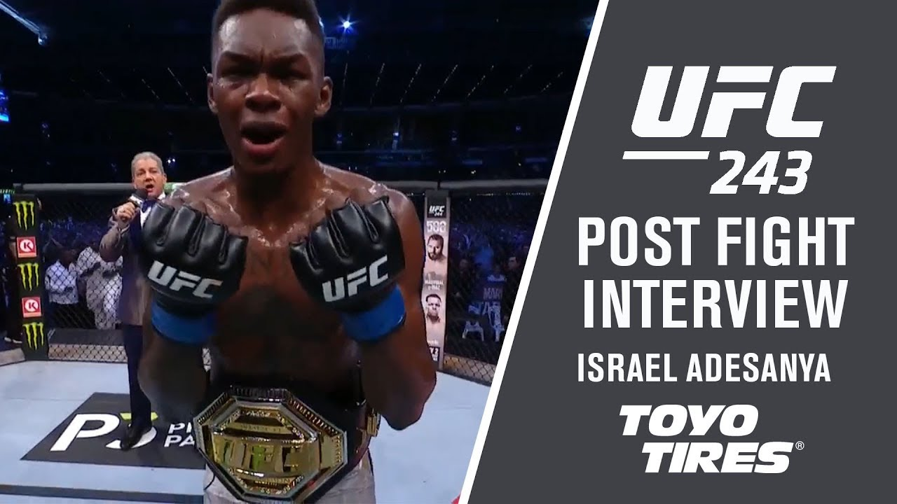 Ufc 243 Israel Adesanya I M Going To Do This My Way Or No Way