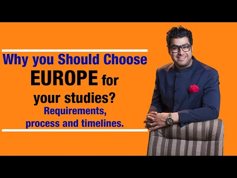 Why you Should Choose Europe for your studies? Requirements, process and timelines.