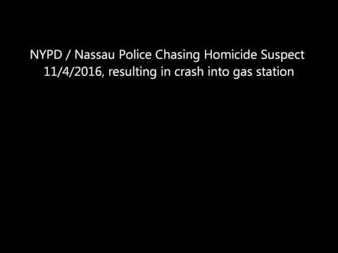 11/4/2016 NYPD / Nassau Police Chase