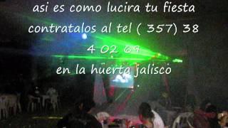 LUZ Y SONIDO LOS KIKIS DE LA HUERTA JALISCO MEXICO