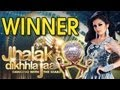 Jhalak Dikhla Jaa 6 GRAND FINALE WINNER DECLARED 14th September 2013 FULL ...