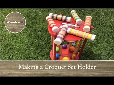 Making A Croquet Set Holder - Wooden U