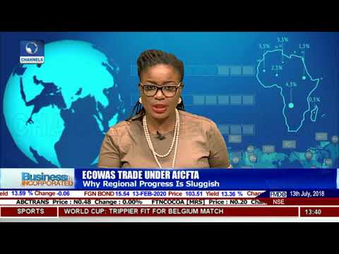 Focus On ECOWAS Trade Under AfCFTA | Business Incorporated |
