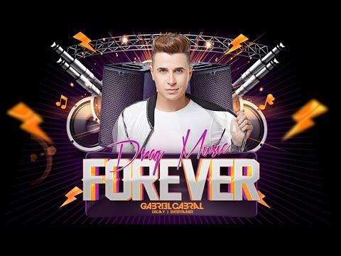 Set DJ Gabriel Cabral | Drag Music Forever (Agosto 2010)