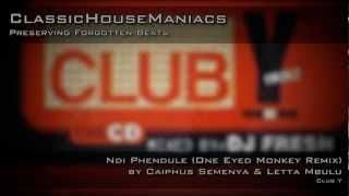 Caiphus Semenya & Letta Mbulu - Ndi Phendule (One Eyed Monkey Remix)