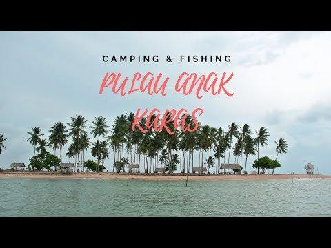 PULAU ANAK KARAS - Camping and Fishing I #VLOGMANCING Eps.3