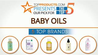 Best Baby Oil Reviews 2017 – How to Choose the Best Baby Oil