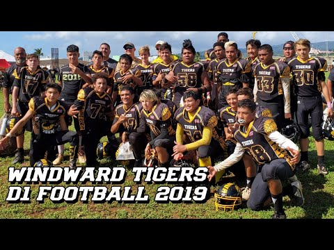 WINDWARD TIGERS 2019 SEASON HIGHLIGHTS |