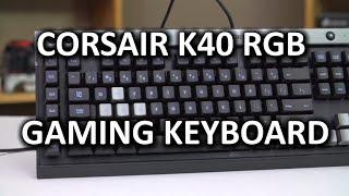 corsair k40 rgb backlit gaming keyboard